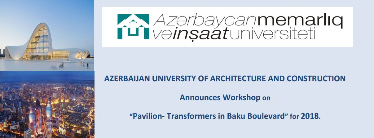 Азербайджанський Архітектурно-будівельний університет організовує міжнародну зимову і літню школи